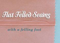 Flat felled seams with felling foot