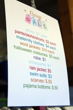 Simple ways to do a garage sale... signs with the prices on it for clothes... genius and simple!