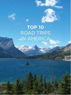 Top 10 road trips in America.
