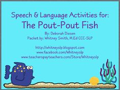 Books in speech on pinterest communication activities for Pout pout fish pdf