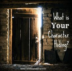 What's Your Character Hiding? - How to Pick a Juicy Secret (and Get the Most Out of It!) on @Writingeekery