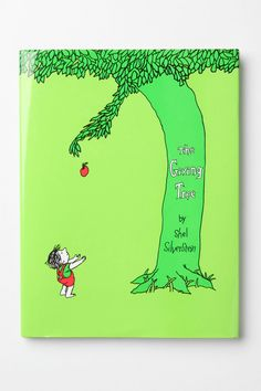 The Giving Tree...best childrens book ever!