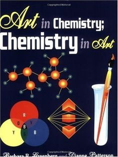 Art in Chemistry: Chemistry in Art by Barbara R. Greenberg. $19.17. Publisher: Teacher Ideas Press (October 15, 1998). Author: Barbara R. Greenberg. 280 pages