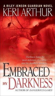 Embraced By Darkness by Keri Arthur, BookLikes.com #books