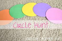 Math Play: Circle Hunt ~ Creative Family Fun circles, circl hunt, preschool circle activities, learning shapes, hunts, math activities, preschool idea, circle preschool, math play