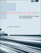 Persuasive games : the expressive power of videogames by Ian Bogost @ 794.8 B63 2007. (Also available as an eBook)