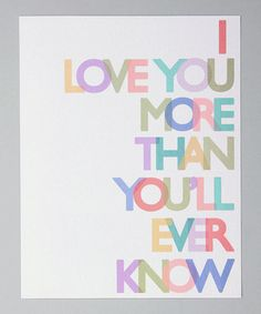 Pastel 'Love You More' Print from Gus & Lula on #zulily!