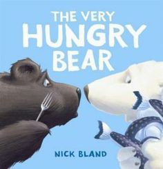 The Very Hungry Bear by Nick Bland (Alberta Science Grade 1 - Needs of Plants & Animals)