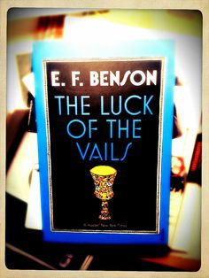 Neuer Regalbewohner | E. F. Benson: The Luck Of The Vails
