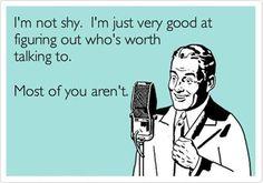 It's Not That I'm Shy