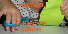 For the Children: Preschool: Cutting with Scissors