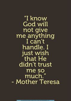 Mother Theresa Quote:might have pinned this already