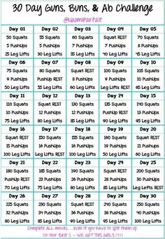 30 Day Guns, Buns & Ab Challenge. This will work arms, pecs, legs, butts & abs—i.e., the key areas of being sexy & fit! I am doing this! (Along with other training.) It targets everything I want to work on, so I will be able to improve in every area every day. <3 10.02.2013