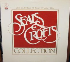 "Seals & Crofts ~ ""Collection,"" 1979"