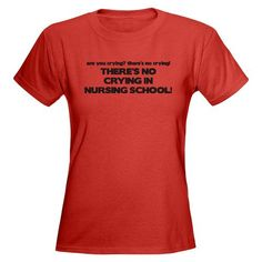 No crying in nursing school