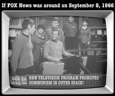 If Star Trek premiered in the Misinformation Age of Fox News....
