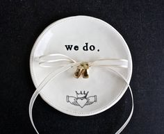 porcelain WE DO ring bearer dish with claddagh symbol.