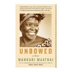 Autobiography of Nobel laureate Wangari Maathai