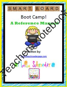 SMARTboard BootCamp product from The-Schroeder-Page on TeachersNotebook.com
