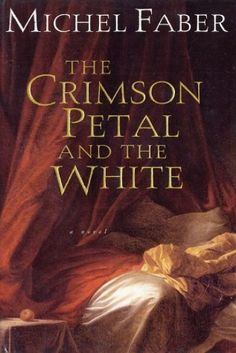 Google Image Result for http://markgorman.files.wordpress.com/2011/05/the-crimson-petal-and-the-white.jpg