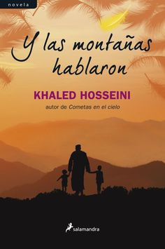 Y las montañas hablaron, de Khaled Hosseini, autor de la inolvidable Cometas en el cielo es una novela en la que se entrelazan los destinos de varias generaciones y se exploran las infinitas formas en que el amor, el valor, la traición y el sacrificio desempeñan un papel determinante en las vidas de las personas. La decisión de una humilde familia campesina de dar una hija en adopción a un matrimonio adinerado es el fundamento sobre el que Khaled Hosseini ha tejido este formidable tapiz.