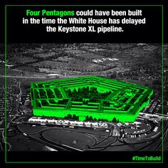 Four Pentagon buildings could have been built in the time the White House has delayed the Keystone XL pipeline decision. It's #timetobuild.
