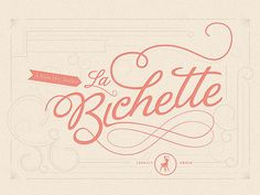 La Bichette by devgupta86, via Flickr #typo #lettering #typography #logo #design