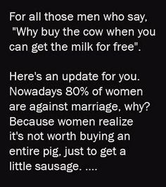 the women, truth hurts, food for thought, sausag, funni, funny stuff, quot, true stories, pig
