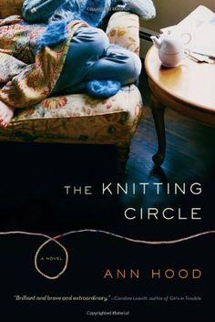 The Knitting Circle: A Novel by Ann Hood,http://www.amazon.com/dp/0393330443/ref=cm_sw_r_pi_dp_6o8ftb17WZWW9G7F book club, circles, books, knitting, hoods, ann hood, read, knit circl, novels