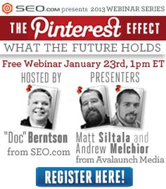 "Sign up for our Webinar tomorrow: ""The Pinterest Effect – What The Future Holds"" #PinterestEffect"
