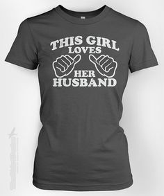 This Girl Loves Her Husband (vintage) - gift idea for wife marriage wedding anniversary Mother's day Valentine's tshirt t-shirt tee shirt on Etsy, $14.95