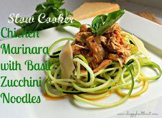 Slow Cooker Chicken Marinara with Basil Zucchini Noodles www.ahappyhealthnut.com