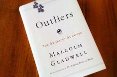 Outliers by Malcolm Gladwell | 26 Books That Will Change The Way You See The World
