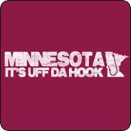 """The Minnesota """"It's Uff Da Hook"""" T-Shirt"""
