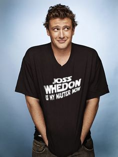 Jason Segel: Joss Whedon is my master now.