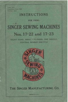 Singer Sewing Machine Manual:  Nos. 17-22 and 17-23 Cylinder Sewing Machine