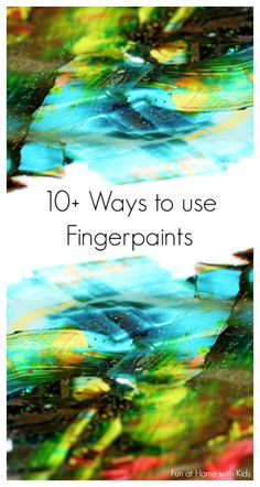 10+ Ways to use Fingerpaints from Fun at Home with Kids