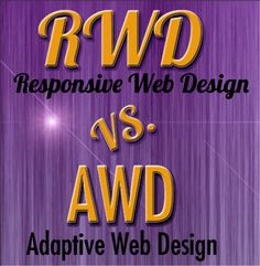 The difference between adaptive and responsive web design.