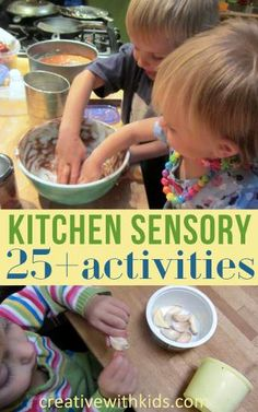 Lots of Sensory Activities for Cooking, Eating  and Play with your kids in the kitchen