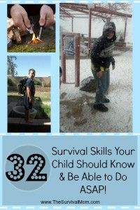 32 Survival Skills Your Child Should Know & Be Able to Do ASAP! | www.thesurvivalmom.com