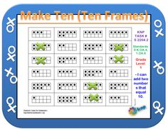 """Make Ten (Ten Frames)"" - Add two numbers that equal to 10. Support learning Common Core Standards: 0-K.OA.4, 1.OA.6, 0-K.OA.3 [KNP Task # S 2204.2]"