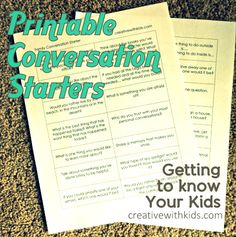 printable conversation starters - getting to know your kids