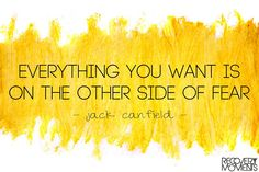 Everything you want is on the other side of fear. #mentalhealth #recovery