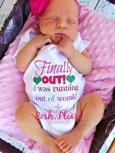 Finally Out I was Running out of Womb Baby Girl Newborn Birth Announcement Photo do cute!!!