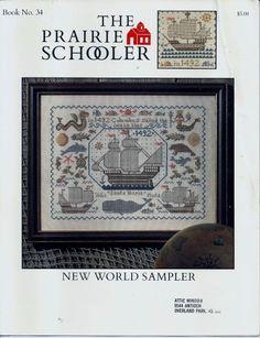 Prairie Schooler New World Sampler No 34 1492 Columbus Ships Pam Burke 1992 HTF
