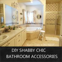 ideas for shabby chic bathroom accessories that you can make from repurposed items