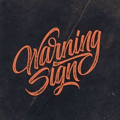 warning signs, warn sign, letter type, type typographi