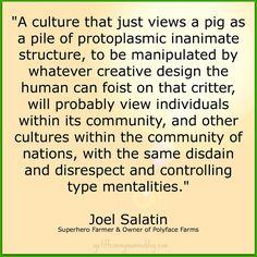 Joel Salatin gets it...
