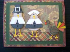 Thanksgiving Card... punch/cut paper art birds dressed as pligrims...too cute..