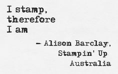 Gothdove Designs - Alison Barclay - Stampin' Up! demonstrator Australia #quotes #stampinup